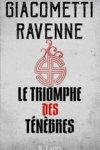 Éric GIACOMETTI & Jacques RAVENNE</br>LE TRIOMPHE DES TÉNÈBRES