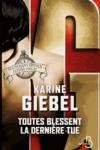 Karine GIEBEL</br>TOUTES BLESSENT LA DERNIÈRE TUE