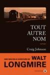 Craig JOHNSON</br>TOUT AUTRE NOM