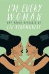 I'M EVERY WOMAN</br>L. Strömquist