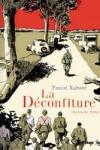 DÉCONFITURE T.1 + T.2 (La)</br>P. Rabaté