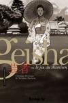 GEISHA, OU LE JEU DU SHAMISEN T.1+T.2</br>C. Perrissin (s) & C. Durieux (d)