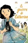 GUERRE DE CATHERINE (La)