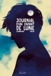 JOURNAL D'UN ENFANT LUNE