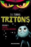 TRITONS - ÉPISODE 1