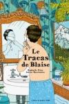Raphaele FRIER</br>LE TRACAS DE BLAISE