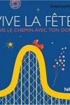 Delphine CHEDRU</br>VIVE LA FETE !