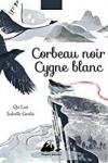 Isabelle GENLIS</br>CORBEAU NOIR, CYGNE BLANC