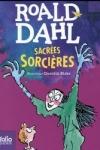 Roald DAHL</br>SACRÉES SORCIÈRES