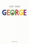 Alex GINO</br>GEORGE