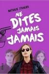 Nathalie STRAGIER</br>NE DITES JAMAIS JAMAIS