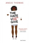 Angie THOMAS</br>THE HATE U GIVE