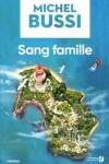 Michel BUSSI</br>SANG FAMILLE