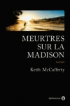 Keith McCAFFERTY</br>MEURTRES SUR LA MADISON
