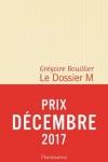Grégoire BOUILLIER</br>LE DOSSIER M Livre 1
