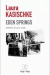 Laura KASISCHKE</br>EDEN SPRINGS