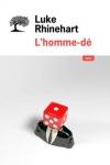 Luke RHINEHART</br>L'HOMME DÉ