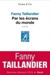 Fanny TAILLANDIER</br>PAR LES ÉCRANS DU MONDE