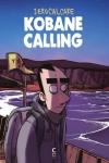KOBANE CALLING</br>Zerocalcare (sd)