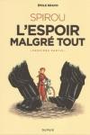 SPIROU L'ESPOIR MALGRÉ TOUT  T.1</br>E. BRAVO (sd)