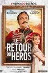 RETOUR DU HEROS (Le)</br>(réal : Laurent Tirard)