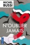 Michel BUSSI<br>N'OUBLIER JAMAIS