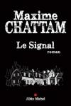 Maxime CHATTAM<br>LE SIGNAL