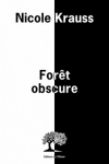 Nicole KRAUSS<br>FORÊT OBSCURE