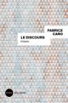 Fabrice CARO <br>LE DISCOURS