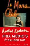 Rachel KASHNER<br>LE CLUB MARS