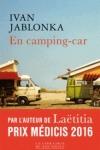 Yvan Jablonka -<br>EN CAMPING-CAR
