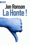 Jon Ronson -<br>LA HONTE !