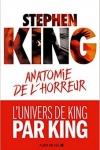 Stephen King -<br>ANATOMIE DE L'HORREUR