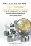 Guillaume Pitron -<br>LA GUERRE DES MÉTAUX RARES