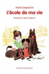 DESPLECHIN Marie</br>ECOLE DE MA VIE (L') T.1