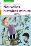 FRIOT Bernard</br>NOUVELLES HISTOIRES MINUTES