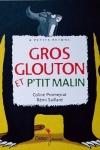 GROS GLOUTON ET PETIT MALIN</br>Coline Promeyrat