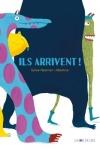 ILS ARRIVENT !</br>Sylvie Neeman