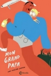 MON GRAND PAPA</br>Mari Kanstad Jehnsen