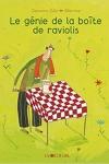GÉNIE DE LA BOÎTE DE RAVIOLIS (LE)</br>Germano Zullo