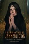 MALÉDICTION DE L'ANNEAU D'OR (LA)</br>Fred Bernard