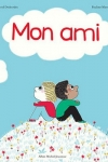 MON AMI</br>Astrid Desbordes