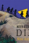 NOUS ÉTIONS DIX</br>Nine Antico