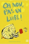 OH NON PAS UN LIVRE !</br>Stéphanie Guérineau