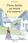 VIENS ÉMILE, ON RENTRE À LA MAISON</br>Hans Taxler