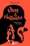 VIVES & VAILLANTES</br>Praline Gay-Para