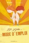 ZIZI, ZEZETTE : MODE D'EMPLOI</br>Séverine Duchesne