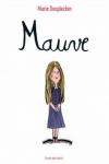 DESPLECHIN Marie</br>MAUVE