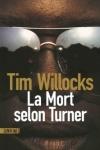 Tim WILLOCKS</br>LA MORT SELON TURNER