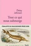 Daisy JOHNSONTOUT CE QUI NOUS SUBMERGE